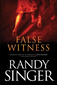 False Witness by Randy Singer