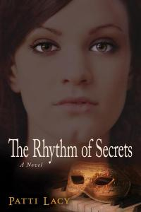 Rhythm of Secrets by Patti Lacy